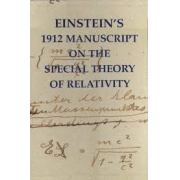 Einstein's 1912 manuscript  on the special theory of relatvity - Facsimile
