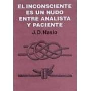 El inconsciente es un nudo entre analista y paciente