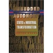 Embedded autonomy: states & industrial transformation