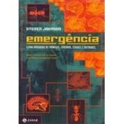 EMERGENCIA: A DINAMICA DE REDE EM FORMIGAS, CEREBROS, CIDADES E SOFTWARES