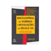 Enciclopédia de guerras e revoluções do século XX. As grandes transformações do século XX