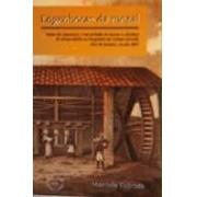 Engenhocas da Moral: Redes de parentela, transmissão  de terras e direitos de propriedade na freguesia de Campo Grande