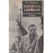 Esistência e liberdade. Uma introdução à filosofia  de Sartre