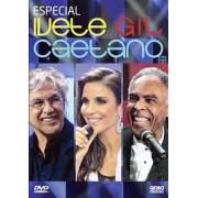 ESPECIAL IVETE, GIL E CAETANO DVD