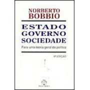 ESTADO, GOVERNO, SOCIEDADE: PARA UMA TEORIA GERAL DA POLITICA