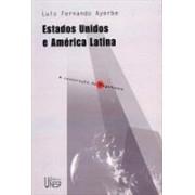 ESTADOS UNIDOS E AMERICA LATINA
