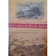 ESTIVADORES DO RIO DE JANEIRO: UM SECULO DE PRESENÇA NA HISTORIA DO MOVIMENTO OPERARIO BRASILEIRO