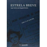 Estrela breve: Lupe Cotrim: uma biografia literária