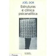 Estruturas e Clínica Psicanalítica