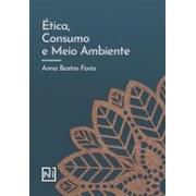 Ética, Consumo e Meio Ambiente