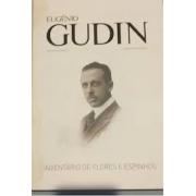 Eugenio Gudin: inventário de flores e espinhos