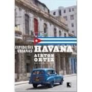 EXPEDIÇÕES URBANAS: HAVANA