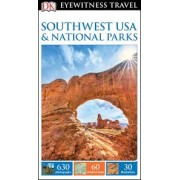 EYEWITNESS TRAVEL: SOUTHWEST USA & NATIONAL PARKS