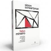 Falso mineiro: memórias da política, ciência, educação e sociedade