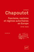 Fascisme, nazisme et régimes autoritaires en Europe