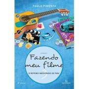 FAZENDO MEU FILME 3: O ROTEIRO INESPERADO DE FANI