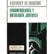 FENOMENOLOGIA Y ONTOLOGIA JURIDICA