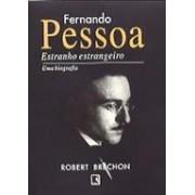 FERNANDO PESSOA: ESTRANHO ESTRANGEIRO