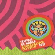 Festival de Música Carnavalesca do Recife 2011