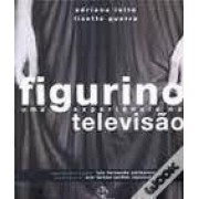 FIGURINO: UMA EXPERIENCIA NA TELEVISAO