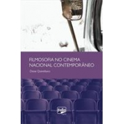 FILMOSOFIA NO CINEMA NACIONAL CONTEMPORANEO