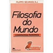 FILOSOFIA DO MUNDO: COSMOLOGIA FILOSOFICA