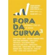 FORA DA CURVA 3: UNICORNIOS E START-UPS DE SUCESSO