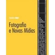 FOTOGRAFIA E NOVAS MIDIAS