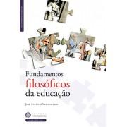 FUNDAMENTOS FILOSOFICOS DA EDUCAÇAO