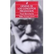 GENESIS DE LOS CONCEPTOS FREUDIANOS