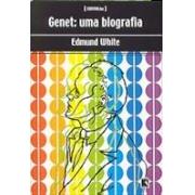 GENET: UMA BIOGRAFIA