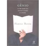 Gênio. Os 100 autores mais criativos da história da literatura