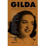 Gilda: a paixão pela forma
