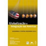 GLOBALIZAÇAO E INTEGRAÇAO DAS AMERICAS