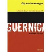GUERNICA: A HISTORIA DE UM ICONE DO SECULO XX