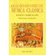GUIA DO OUVINTE DE MUSICA CLASSICA