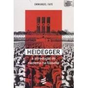 HEIDEGGER: A INTRODUÇAO DO NAZISMO NA FILOSOFIA