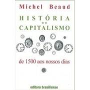 HISTORIA DO CAPITALISMO: DE 1500 AOS NOSSOS DIAS