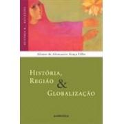 HISTORIA, REGIAO E GLOBALIZAÇAO