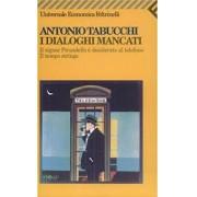 I DIALOGHI MANCATI: Il signor Pirandello è desiderato al telefono. Il tempo stringe