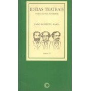 Ideias teatrais. O século XIX no Brasil