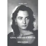 Ilhas, veredas e buritis. Autobiografia de Eliane Lage e a história do cinema da Vera Cruz