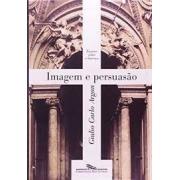 Imagem e persuasão: ensaios sobre o barroco