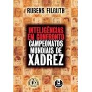 Inteligências em confronto: campeonatos mundiais de xadrez