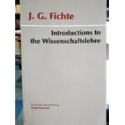 Introductions to the Wissenschaftslehre