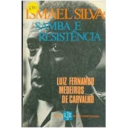 Ismael Silva: samba e resistência