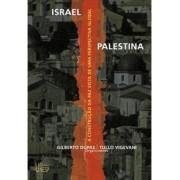 Israel-Palestina: a construção da paz vista de uma perspectiva global
