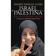 ISRAEL PALESTINA: PAZ O GUERRA SANTA