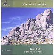 Itatiaia: o caminho das pedras