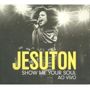 Jesuton – Show Me Your Soul Ao Vivo
